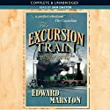 The Excursion Train: Railway Detective, Book 2