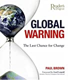 Global Warning: The Last Chance for Change (0762108762) by Paul Brown