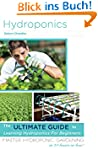 Hydroponics: The Ultimate Guide to Le...