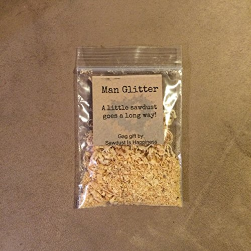 Man Glitter, Stocking Stuffer, Sawdust is Man Glitter, Christmas Gift, Gag Gift, Party Favor, Wedding Favor.