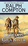 img - for Ralph Compton Down on Gila River book / textbook / text book