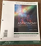 img - for Astronomy: A Beginner's Guide to the Universe, Books a la Carte Edition (7th Edition) book / textbook / text book