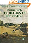 The Return of the Native (Dover Thrif...