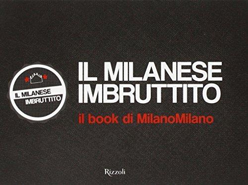 Il milanese imbruttito Il book di MilanoMilano PDF