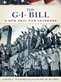 img - for The GI Bill:The New Deal for Veterans (Pivotal Moments in American History) book / textbook / text book