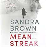 Mean Streak (       UNABRIDGED) by Sandra Brown Narrated by Jonathan Davis