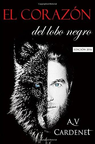 El corazón del lobo negro: Edición 2016