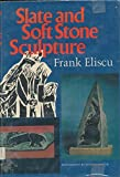 img - for Slate and Soft Stone Sculpture book / textbook / text book