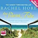 The Silent Tide (       UNABRIDGED) by Rachel Hore Narrated by Gerri Halligan