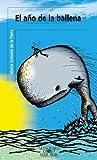 img - for El ano de la ballena (Serie roja) (Spanish Edition) book / textbook / text book