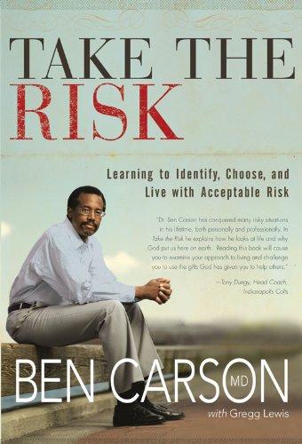 M.D., Gregg Lewis  Ben Carson - Take the Risk