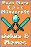 MINECRAFT: Even More Epic Minecraft J...