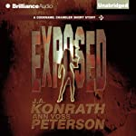Exposed: A Chandler Thriller, Book 2 (       UNABRIDGED) by J. A. Konrath, Ann Voss Peterson Narrated by Angela Dawe