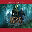 The Dead Seekers Audiobook by Barb Hendee, J. C. Hendee Narrated by Alyssa Bresnahan