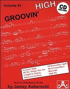 Volume 43 - Groovin' High