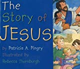 Story of Jesus (0824941292) by Patricia Pingry