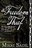The Freedom Thief