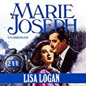 Lisa Logan Audiobook by Marie Joseph Narrated by Carole Boyd