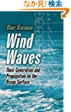 Wind Waves: Their Generation and Propagation on the Ocean Surface (Dover Earth Science)