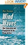 Wind Waves: Their Generation and Prop...