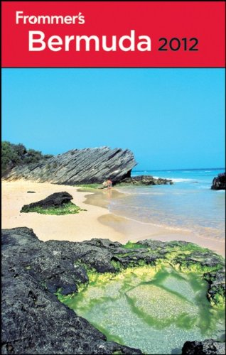 Frommer's Bermuda 2012 (Frommer's Complete Guides)
