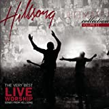 echange, troc Hillsong - Ultimate Collection, Vol. II: The Very Best Live Worship Songs from Hillsong