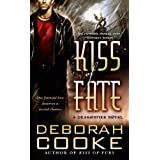 Kiss of Fate: A Dragonfire Novel (Dragon Fire Novel) ~ Deborah Cooke