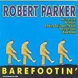 echange, troc Robert Parker - Barefootin