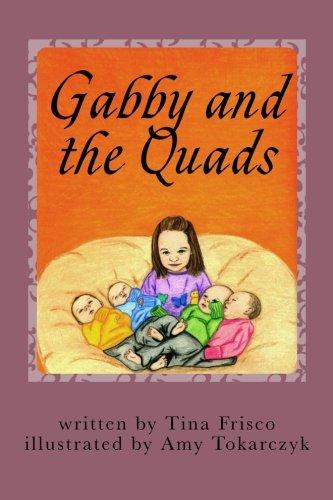 Book: Gabby and the Quads by Tina Frisco