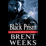The Black Prism (       UNABRIDGED) by Brent Weeks Narrated by Cristofer Jean