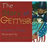 The Story of Gettysburg