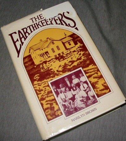 The Earthkeepers, MARILYN MCMEEN MILLER BROWN