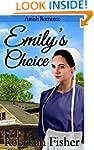 AMISH ROMANCE: Emily's Choice (A Swee...