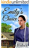 AMISH ROMANCE: Emily's Choice (A Sweet Clean Amish Fiction Romance Story)