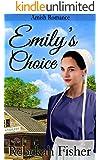 AMISH ROMANCE: Emily's Choice (A Sweet Clean Amish Fiction Romance Story)