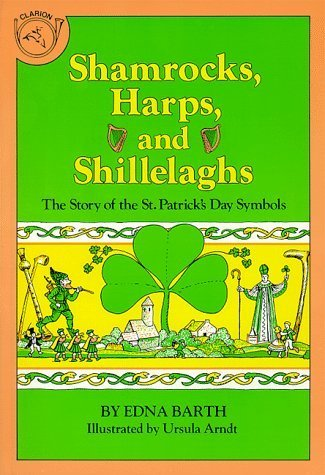 shamrocks, harps and shillelaghs, the story of st. patrick day symbols