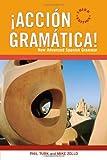 ¡Acción Gramática!: New Advanced Spanish Grammar