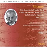 Pfitzner Cello Concertos-The Romantic Cello Concerto Vol.4