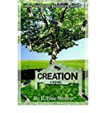img - for [ Creation[ CREATION ] By Woliver, Robbie ( Author )Nov-02-2004 Paperback book / textbook / text book