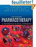 Pharmacotherapy: A Pathophysiologic A...