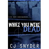 While You Were Dead (Black Fire)