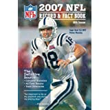 2007 NFL Record & Fact Book (Official NFL Record & Fact Book) ~ Editors at the NFL