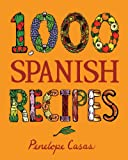 img - for 1,000 Spanish Recipes (1,000 Recipes) book / textbook / text book