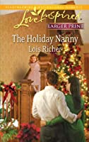 The Holiday Nanny (Love Inspired Larger Print)
