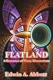 Edwin A. Abbott Flatland: A Romance of Many Dimensions