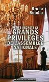 Petits secrets et grands privilèges de l'Assemblée nationale