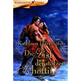 "Die List der stolzen Schottinvon ""Kathleen Harrington"""
