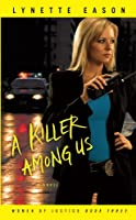 A Killer Among Us (Thorndike Press Large Print Christian Fiction)