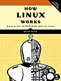 img - for How Linux Works: What Every Superuser Should Know book / textbook / text book