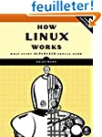 How Linux Works - What Every Superuse...